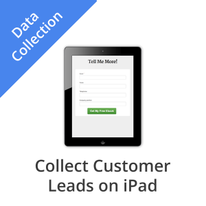 Collect Customer Leads On iPad